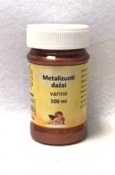 Metalizuoti dažai Varinė (100 ml)