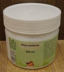 Klijai matiniai (300 ml)